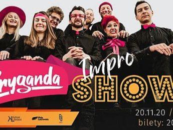 Spektakl Bryganda – Impro Show